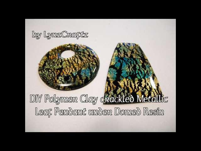 DIY Polymer Clay Metallic Leaf Crackle Under Domed Resin tutorial