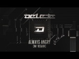 Regain & Delete - Always Angry [H4H029] | OUT NOW