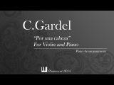Carlos Gardel - Por una cabeza - Violin and Piano - Piano Accompaniment