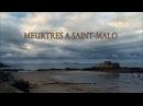 Убийства в Сен-Мало (2013) HDTVRip.1080p.