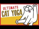 Ultimate Cat Yoga - Simon's Cat   GUIDE TO
