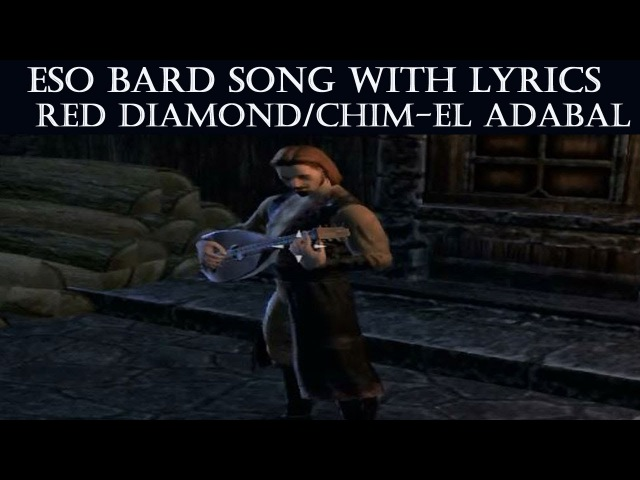 ESO Bard Song w/ Lyrics - Red Diamond AKA Chim-El Adabal (The Elder Scrolls Online)