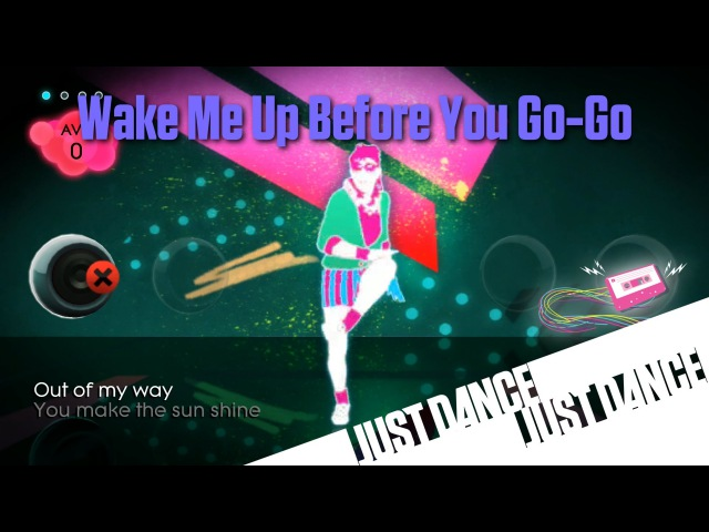 Just Dance 2 - Wake Me Up Before You Go-Go