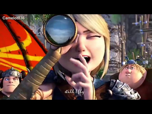 Hiccup and Astrid - Still I Fly HTTYD 2 and RTTE