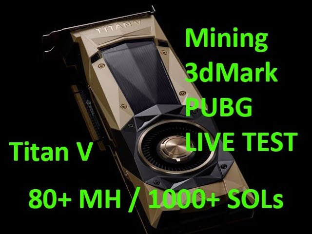 Live VLOG 75 - nVidia Titan V - But can it mine cryptocurrency? Unboxing, Install, Testing Live!