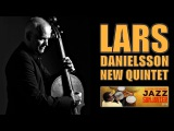 Lars Danielsson New Quintet - #JazzSanJavier - 2016