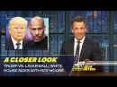 Trump vs. LaVar Ball; White House Sides with Roy Moore: A Closer Look