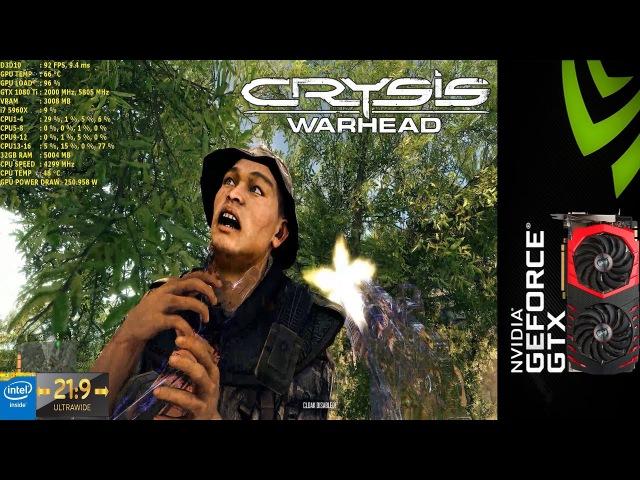 Crysis Warhead Maximum Settings 3440x1440 | MSI GTX 1080Ti Gaming X | i7 5960X 4.3GHz