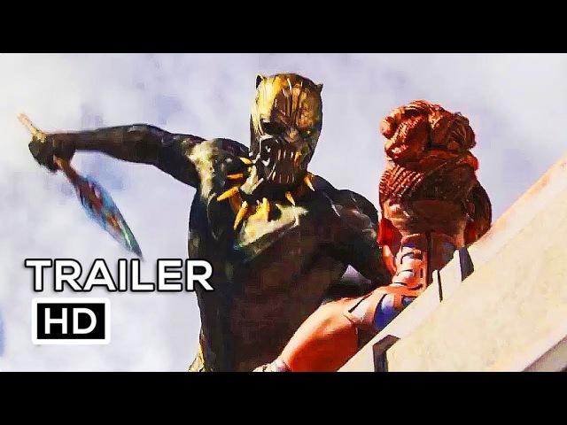 BLACK PANTHER International Trailer 3 NEW (2018) Marvel Superhero Movie HD