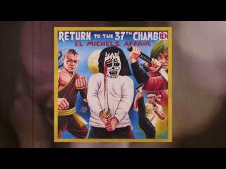 El Michels Affair - Return To The 37th Chamber (TRAILER #2)