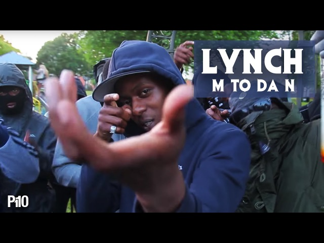 P110 - Lynch - M To Da N [Net Video]