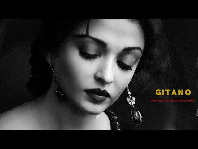 Gitano - Beautiful Spanish Music