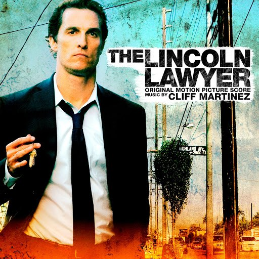 Cliff Martinez альбом The Lincoln Lawyer (Original Motion Picture Score)