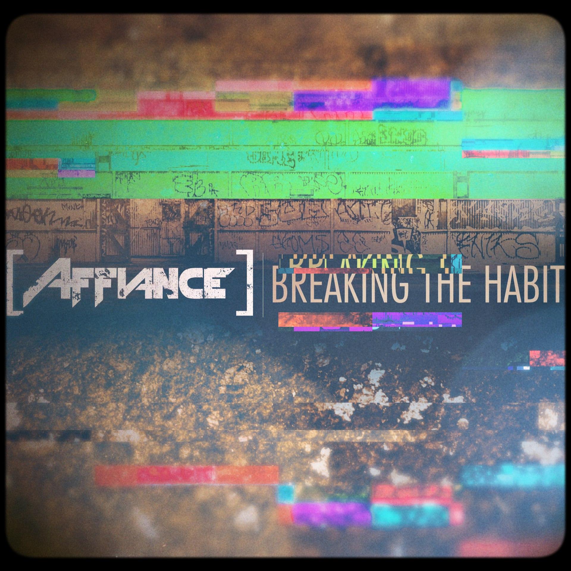 Affiance - Breaking The Habit [single] (2017)