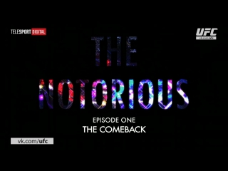 The Notorious Part 1 The Comeback
