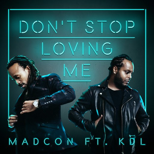 Madcon альбом Don't Stop Loving Me