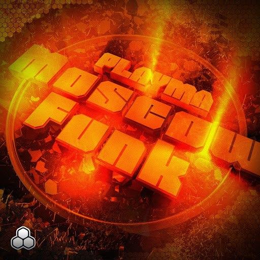 PLAYMA альбом Moscow Funk