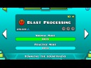 Geometry Dash - Blast Processing 100 Completed