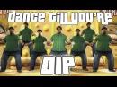 Dance Till Youre DIP SFM