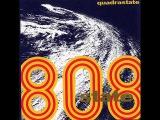 808 State - Quadrastate (Full AlbumReissue)