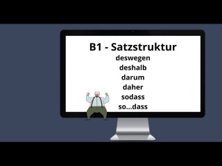B1/B2 - Satzstruktur + Konnektoren: deshalb, deswegen, darum, daher, sodass, so ...dass