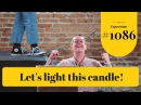 Learn English Daily Easy English 1086 Let's light this candle