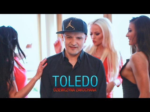 Toledo - Dziewczyna zakochana (Oficjalny teledysk)