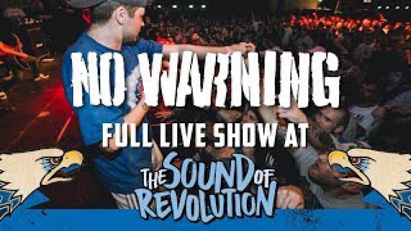 NO WARNING @ THE SOUND OF REVOLUTION 2017