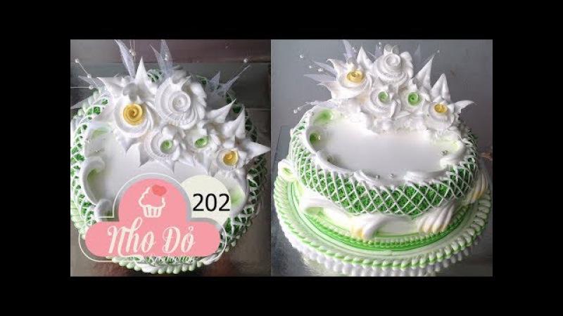 Cách Làm Bánh Kem Đơn Giản Đẹp ( 202 ) Cake Icing Tutorials Buttercream ( 202 )