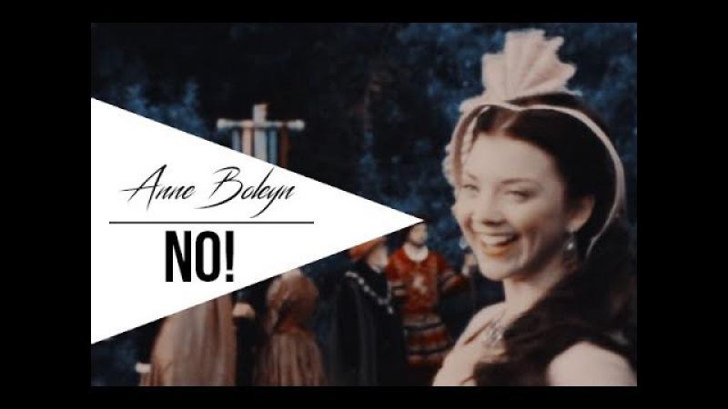 Anne Boleyn - NO!