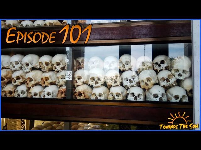 Поля Смерти в Пномпене Камбоджа Навстречу Солнцу Автостопом 101