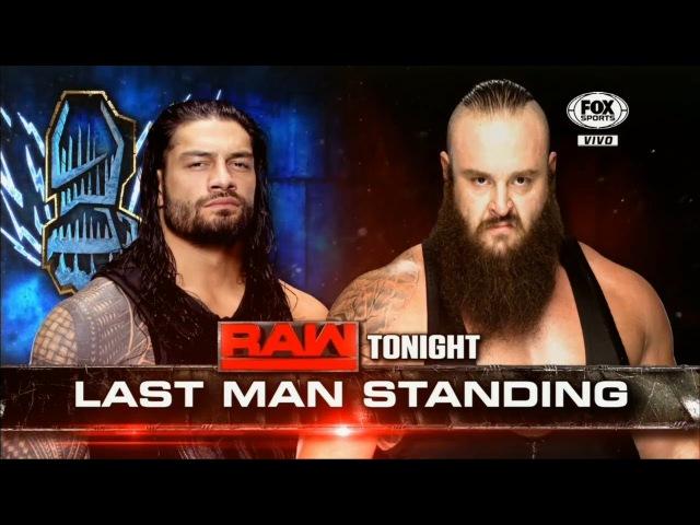 LUCHA COMPLETA: Roman Reigns vs. Braun Strowman - Last Man Standing Match | Raw ᴴᴰ