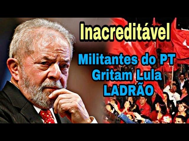 Lula sem palavras ao ouvir militantes do PT gritarem Lula L****