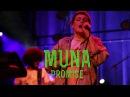 MUNA - Promise | Live at KXSC Fest