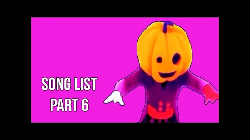 Just Dance 2017 | Song List | With all the songs names | (Official ) | Gameplay | Part 6