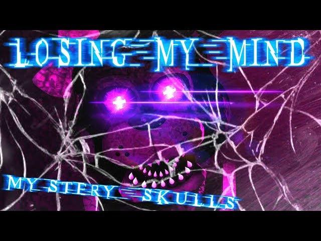 SFMSHORT  Losing My Mind   Mystery Skulls