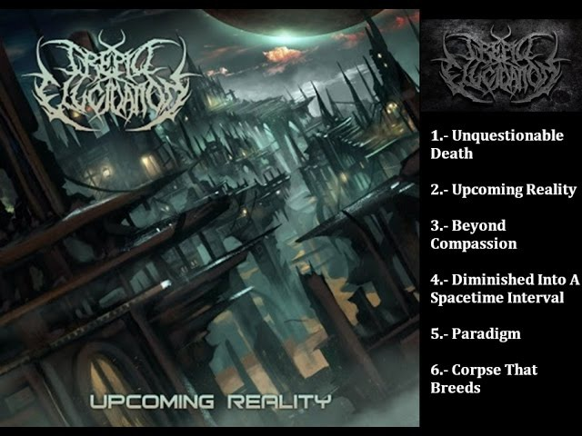 Trepid Elucidation- Upcoming Reality | Full Album