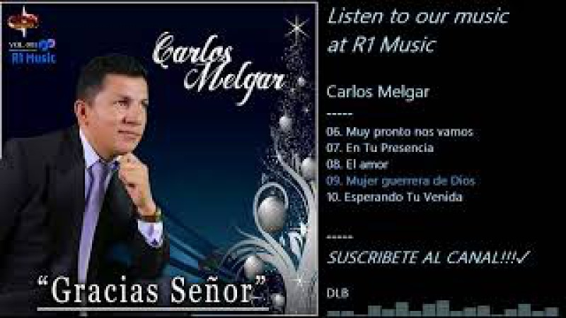 Carlos Melgar - Gracias Señor
