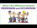 Profession vs Occupation What is the difference