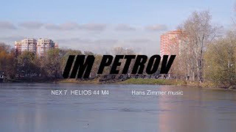 Fotage Sony Nex 7 Hellios 58mm 44M4 Hans Zimmer music