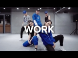 1Million dance studio Work - Rihanna (Vandalized Cover) / Jinwoo Yoon Choreography