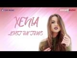 Xenia - Lost In Time ( New Premiera 2017 HQ )