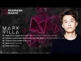 Laidback Luke pres. MixmashFam Rise Episode (Incl. Krosses, Keanu Silva, Inpetto, Mark Villa, Unity, Pyrodox)