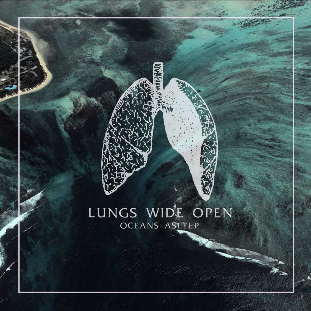 Oceans Asleep - Lungs Wide Open [EP] (2017)