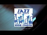 Jazz All Days Eddie Condon