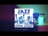 Jazz All Days Illinois Jacquet