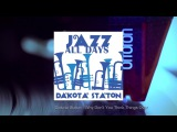 Jazz All Days Dakota Staton