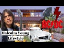 ⭐Malcolm Young⭐Lifestyle 2017⭐Biography⭐Net Worth⭐Family⭐Cars⭐Mansion⭐