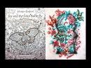 Обзор раскраски антистресс Johanna Basford Ivy and the Inky Butterfly