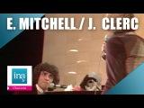 Eddy Mitchell, Julien Clerc